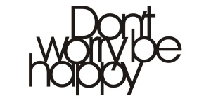 deco-inscription-don-t-worry-be-happy